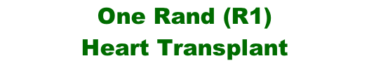 One Rand (R1)  Heart Transplant
