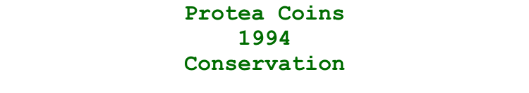 Protea Coins  1994  Conservation
