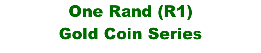 One Rand (R1)  Gold Coin Series
